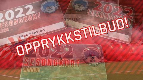 For å feire opprykket kan du denne uken få kjøpt sesongkort for 2022 til rabattert pris!